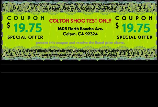 Dmv Smog Check >> Colton Smog Test Only 909 242 8316 Click To Redeem Coupon